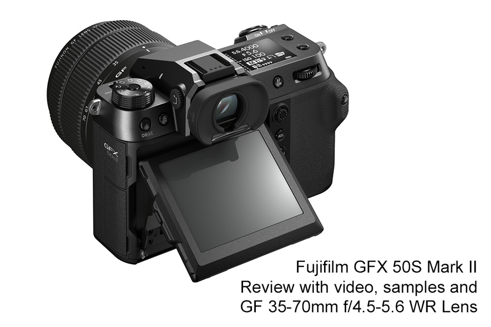 Fujifilm GFX 50S II review with samples, specs and video