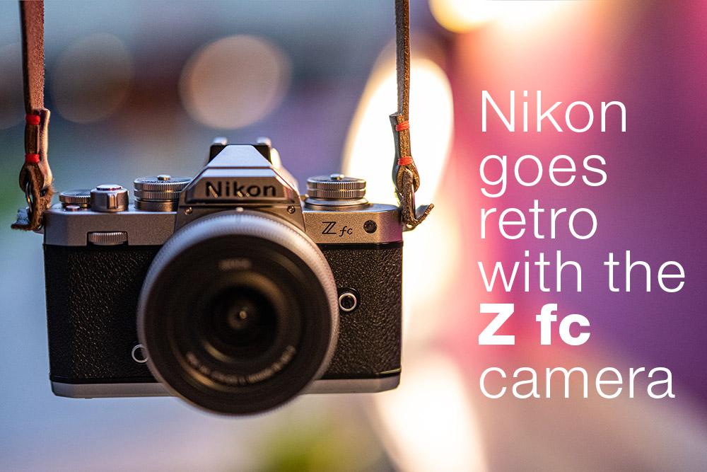 Nikon goes retro with the Z fc camera