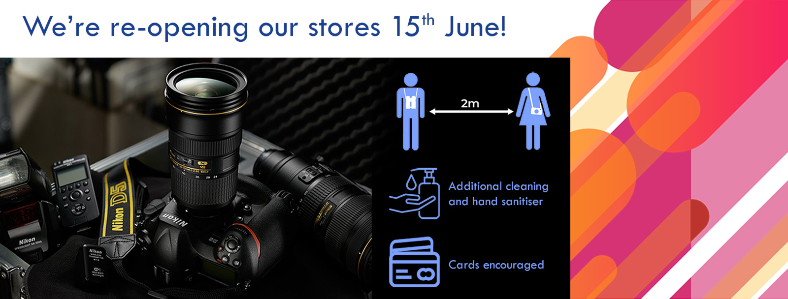 Our photography stores are reopening!