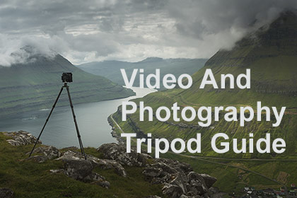 Video And Photography Tripod Guide