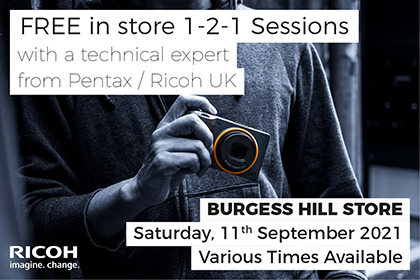 Free instore 1-2-1 sessions with Pentax and Ricoh: Burgess Hill