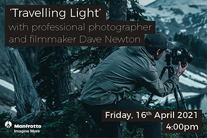 Travelling light with photographer & filmmaker Dave Newton