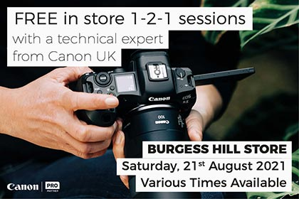 Free in-store 1-2-1 sessions with Canon: Burgess Hill