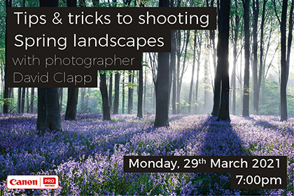 Tips & tricks to shooting Spring landscapes with photographer David Clapp