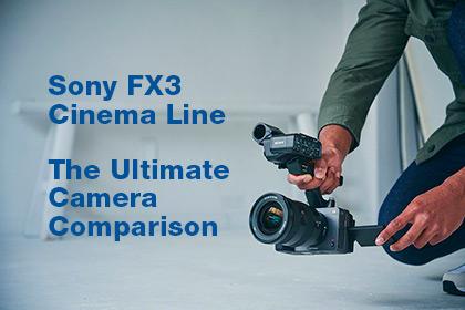 Sony FX3 Vs a7S III Vs FX6 Comparison