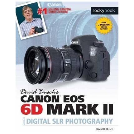 CBL David Buschs Canon EOS 6D Mark II Guide