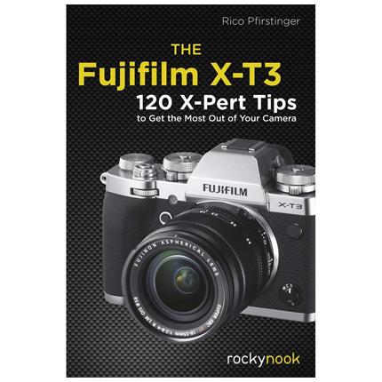 CBL The Fujifilm X-T3 - 120 X-Pert Tips